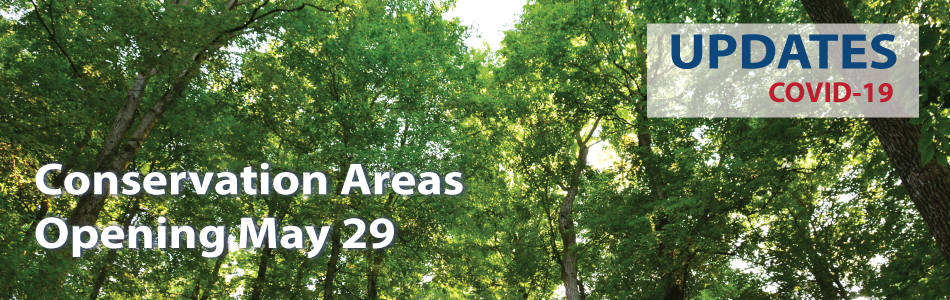 Conservation Areas will reopen by May 29.